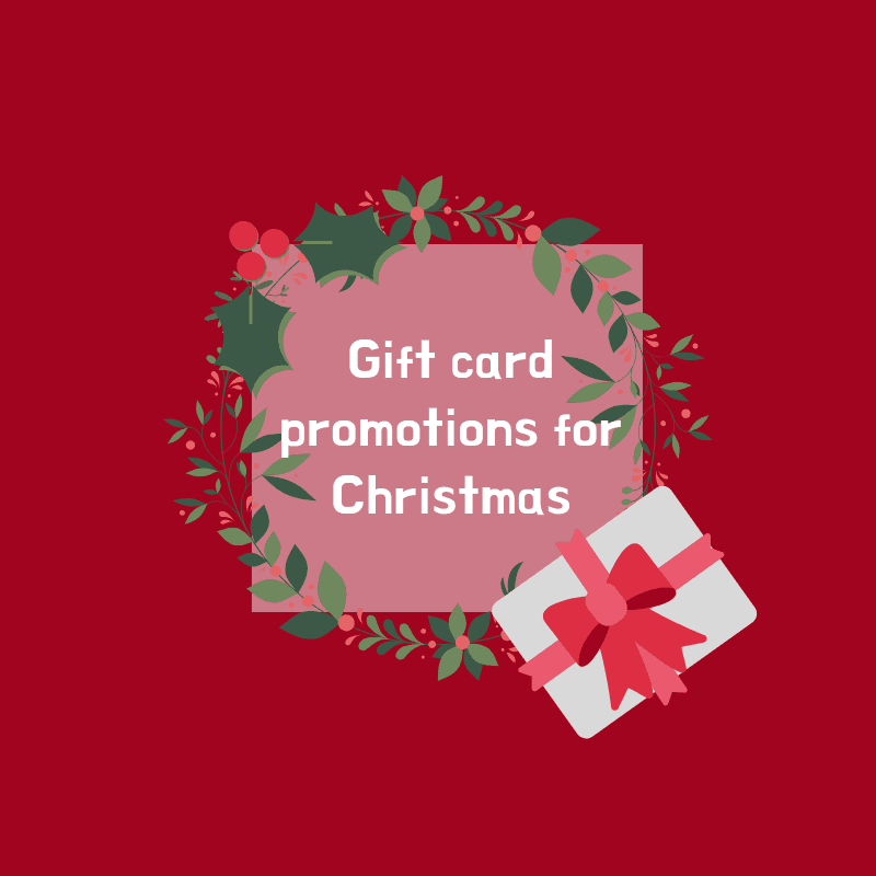 Gift card promotions for Christmas