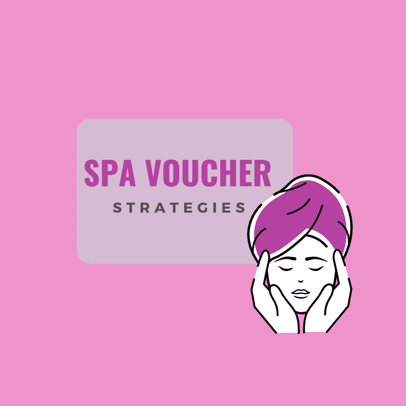 Spa Voucher Strategies