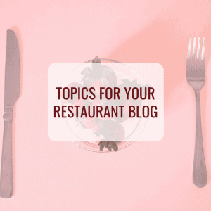Topics-for-your-restaurant-blog